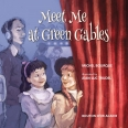 Meet Me at Green Gables