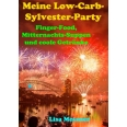 Meine Low-Carb-Sylvester-Party