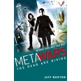 MetaWars: The Dead are Rising