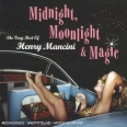 MIDNIGHT MOONLIGHT AND MAGIC (THE VERY BEST OF)