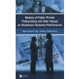 Models of public private partnerships and their impact on healthcare systems performance