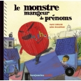 Monstre mangeur de prénoms