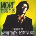 MORE THAN THIS (BEST OF)
