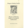 Mosaics of Meaning - Studies in Portuguese Emblematics
