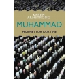 Muhammad. - Prophet For Our Time
