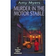 Murder In The Motor Stable (Auguste Didier Mystery 9)