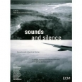 MUSIC FOR THE FILM SOUNDS AND SILENCE