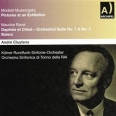 MUSSORGSKY: PICTURES AT AN EXHIBITION / RAVEL: DAPHNIS & CHLOE - BOLERO