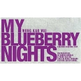 My Blueberry Nights