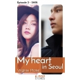 My heart in Seoul - épisode 3 Shin