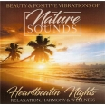 NATURE SOUNDS /VOL.4 - HEARTBEATIN' NIGHTS