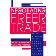 Negotiating Freer Trade