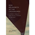 New Brunswick at the Crossroads