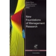 New Foundations of Management Research - Elements of epistomology for the management sciences