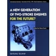 New Generation of Two-Stoke Engines for the Future ?