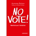 No vote ! Manifeste pour l'abstention