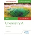 OCR A Level Year 2 Chemistry A Student Guide: Module 6