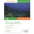 OCR AS/A-level Geography Student Guide 1: Landscape Systems; Changing Spaces, Making Places