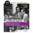 OCR GCSE History Explaining the Modern World: Migration, Empire and the Historic Environment