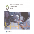 OECD Reviews of Health Systems: Lithuania 2018