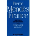 Oeuvres complètes  / Pierre Mendès France Tome 1 - S'engager