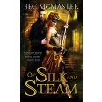 Of Silk and Steam
