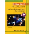 Pack Office 2016 Word/Excel/PowerPoint - Outils collaboratifs et d'animation