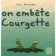 On embête Courgette