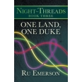 One Land, One Duke