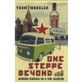 One Steppe Beyond - Across Russia in a VW Camper