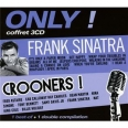 ONLY! CROONERS + FRANK SINATRA