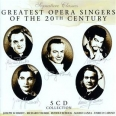 OPERA SINGERS OF THE 20TH CENTURY (LES PLUS GRANDS CHANTEURS DE L'OPERA DU 20E S