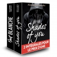 Opération Double Plaisir : Shades of you + Nuit blanche