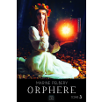 Orphère - Tome 3