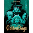 Golden Dogs Tome 2 - Orwood
