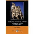Our Fathers Have Told Us - Part 1, The Bible of Amiens