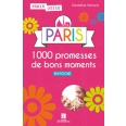 Paris, 1000 promesses de bons moments