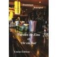 Paroles de Zinc et Or en Bar