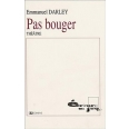 Pas bouger