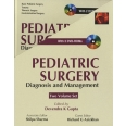 Pediatric Surgery, Volume 1 and 2 - Diagnosis and Management
