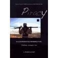 Piracy in Comparative Perspective: Problems, Strategies, Law