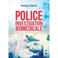 Police investigation biomédicale