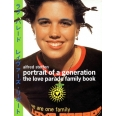 PORTRAIT OF A GENERATION. The love parade family book
