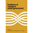 Problems of Change in Urban Government