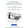 Proceedings of the International Conference on Variable Density Turbulent Flows