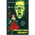 Projection Infinity