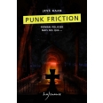 Punk friction