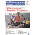 La documentation catholique N° 2478, 20 novembre - Quelle participation chrétienne à la vie politique ?