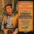 RAWHIDE S CLINT EASTWOOD SINGS