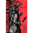Rebellion and Riot